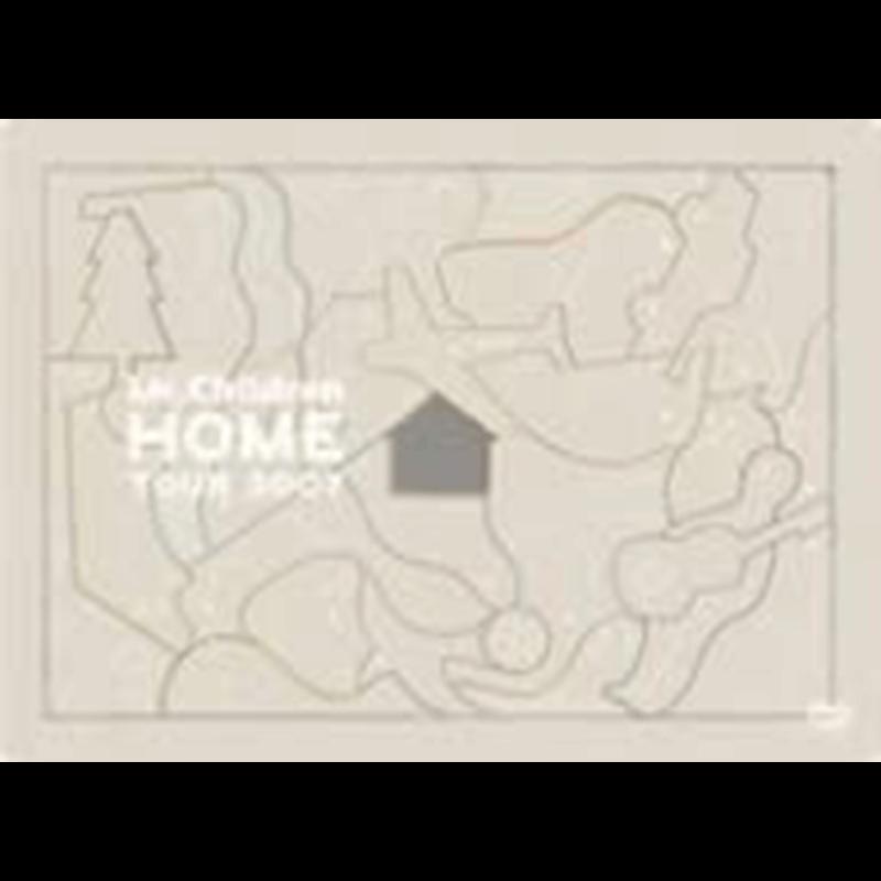 "Mr.Children""HOME""TOUR2007+apbankfes'05"